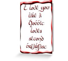 Valentine's Day #5 - Hobbit Love Greeting Card