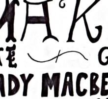 Lady Macbeth  Sticker