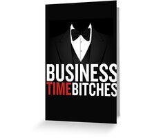 Business Time Greeting Card