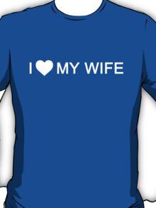 I Hear My Wife T-Shirt