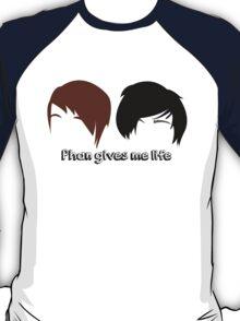 Dan & Phil   Phan gives me life T-Shirt