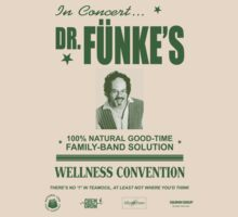Dr. Fünke's 100% Natural Good-Time Family-Band Solution by minnerbucket