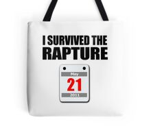 I Survived The Rapture (May 2011) Tote Bag