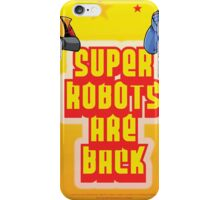 The Super Robots Are Back iPhone Case/Skin