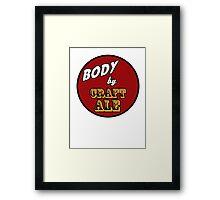 Body by Craft Ale Framed Print