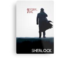 Sherlock: Goodbye John Metal Print