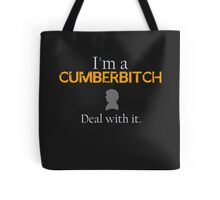 Deal with it: Benedict Cumberbatch Tote Bag