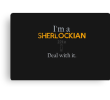 Deal with it: Sherlock Holmes Canvas Print