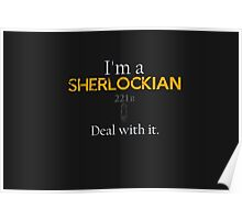 Deal with it: Sherlock Holmes Poster