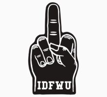 IDFWU Foam Finger by thehiphopshop