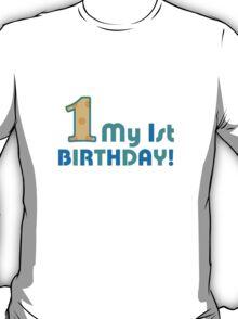 Baby's First Birthday T-Shirt