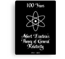 100 Year Anniversary Albert Einstein's Theory of General Relativity Canvas Print