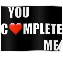 You Complete Me (HERS of His and Hers) Poster
