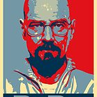 Breaking Bad Heisenberg (Obama HOPE Style) Poster by James Frewin