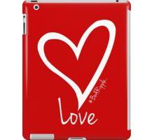 LOVE....#BeARipple White Heart on Red iPad Case/Skin
