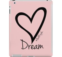 DREAM....#BeARipple Black Heart on Pink iPad Case/Skin