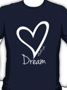 DREAM....#BeARipple White Heart on Black T-Shirt