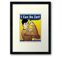 I Can Do Zat! Framed Print