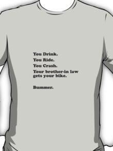 47 Bummer T-Shirt