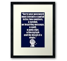 Username and Password Framed Print