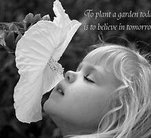 Believe In Tomorrow by Maria Dryfhout