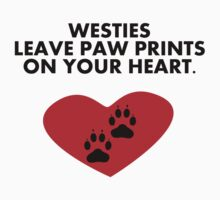 Westies Leave Paw Prints On Your Heart T-Shirt