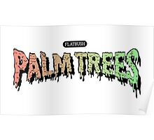 Flatbush Palm Trees - Logo Mashup! Poster