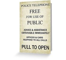 Free For Use Of Public - Tardis Door Sign, (please see description) Greeting Card