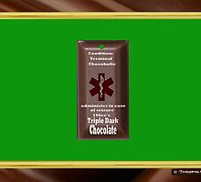 Terminal Chocoholic Medical ID Tag by richardredhawk
