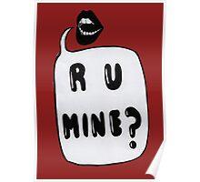 R U Mine? Poster