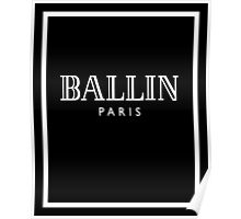 BALLIN - Balmain Parody, (White on Black) Poster