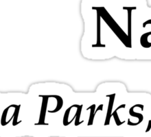 Nah - Rosa Parks Sticker