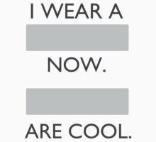 I wear a _____ now. by dongpeiyen1000