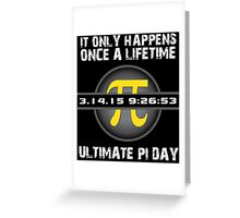 '2015 Ultimate Pi Day Gold Collector's Edition' T-Shirts, Hoodies, Accessories and Gifts Greeting Card