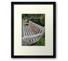 A Good Place for Tired Minds and Overburdened spirits Framed Print