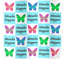 BLUE BUTTERFLY MIRACLES HAPPEN DESIGN Poster