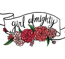 girl almighty by girlwiththetea