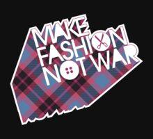MAKE FASHION NOT WAR by annaOMline