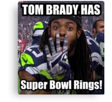 Tom Brady Has Four 4 Super Bowl Rings! Canvas Print