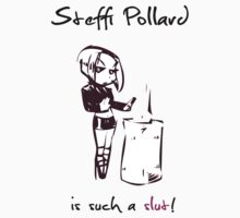 Steffi Pollard is such a slut! by MariKikka