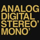ANALOG DIGITAL STEREO MONO by 316894