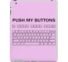 Push my Buttons iPad Case/Skin