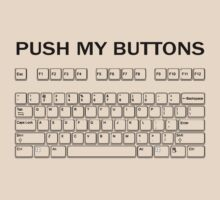 Push my Buttons by Dannydoesrock