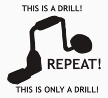 This is only a drill by Jhug