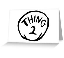 Thing one, thing two. Funny for couples Greeting Card