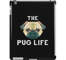 The Pug Life iPad Case/Skin