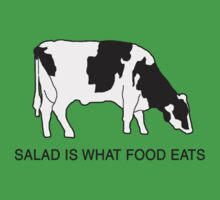 Salad is what food eats by madpilot