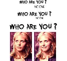 Buffy - Who are you - coloured Black Photographic Print