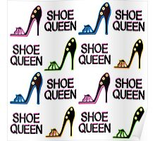 CHIC AND COLORFUL SHOE QUEEN DESIGN Poster