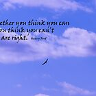 Whether you think you can....... by Dorothy DuMond Cohen